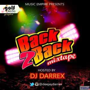 DJ Darrex - Back to Back Mixtape